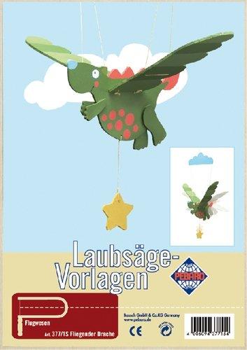 Peter Bausch 377/1S PEBARO Laubsägevorlage fliegender Drache - Mobile